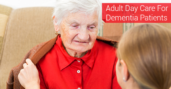 Adult Day Care For Dementia Patients