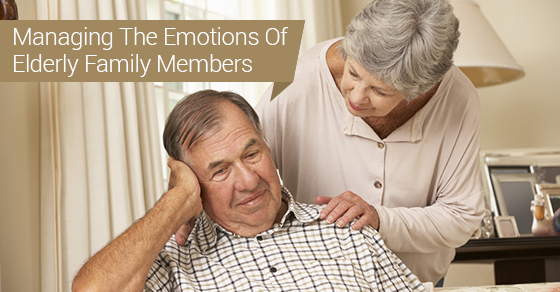Managing The Emotions Of Elderly Family Members