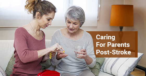Caring For Parents Post-Stroke