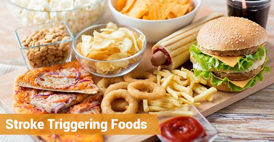 Stroke Triggering Foods