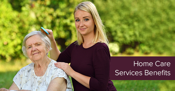 Home Care Services Benefits