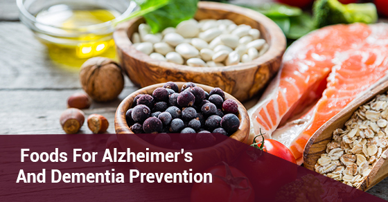 Foods For Alzheimer's And Dementia Prevention