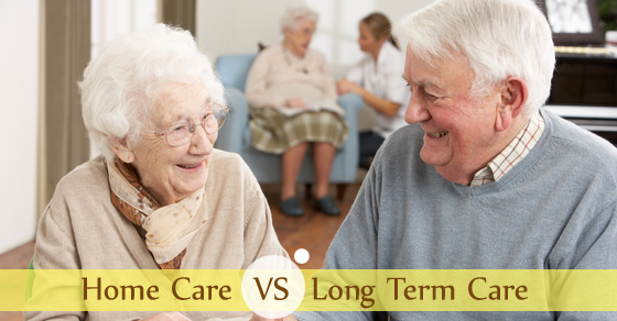 Home Care VS Long Term Care
