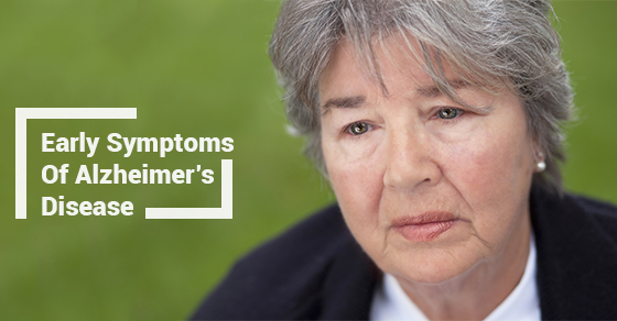 Early Symptoms Of Alzheimer's Disease