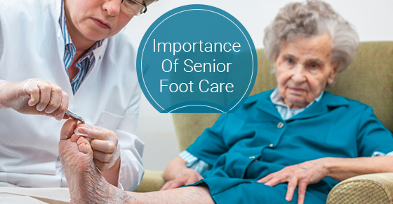 Importance Of Senior Foot Care