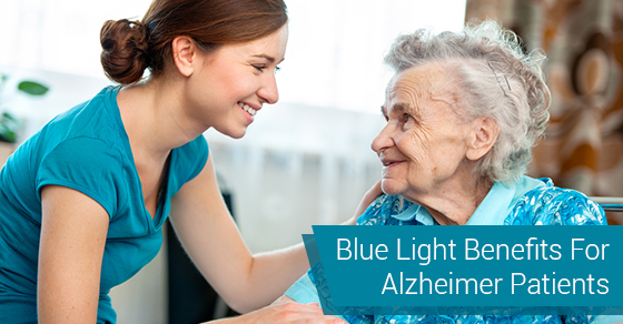 Blue Light Benefits For Alzheimer Patients