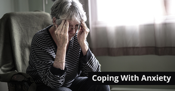 Helping Seniors Cope With Anxiety