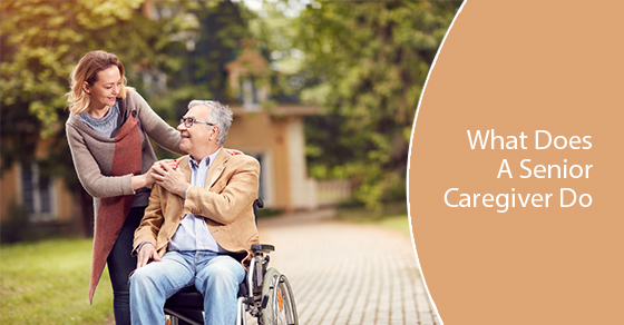 What Does A Senior Caregiver Do