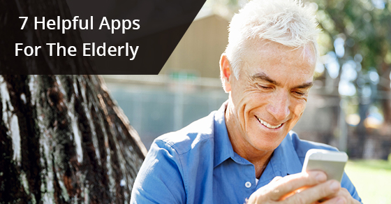 7 Helpful Apps For The Elderly
