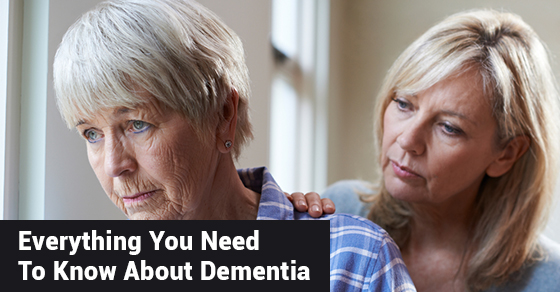 Everything You Need To Know About Dementia
