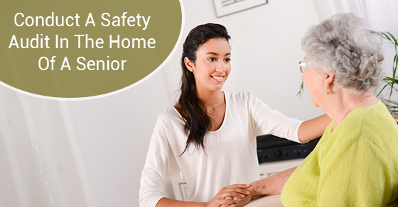 Conduct A Safety Audit In The Home Of A Senior