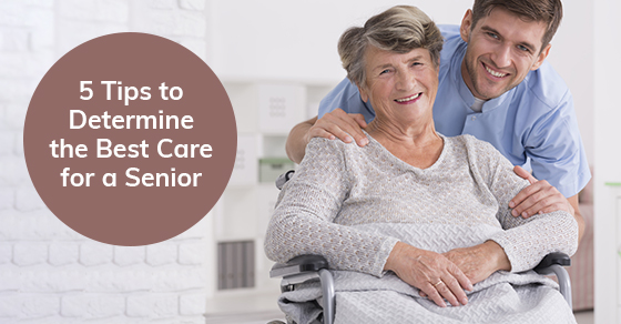 The Best Care for a Senior