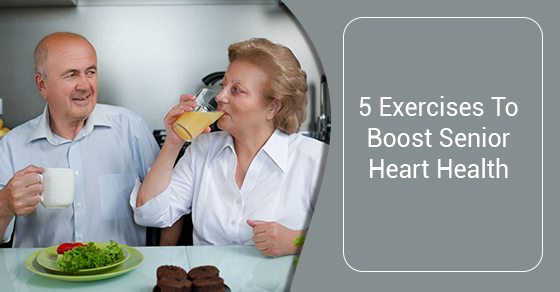 5 Exercises To Boost Senior Heart Health