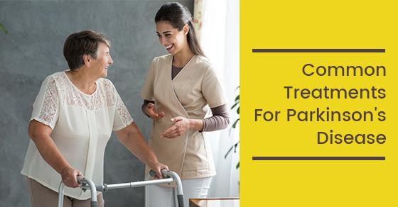 Common Treatments For Parkinson's Disease